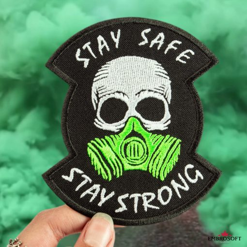 stay safe stay strong smoke