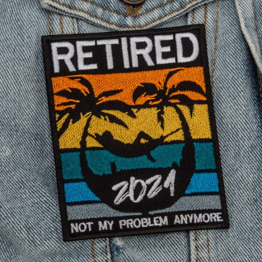 Retired not my problem anymore jeans jacket