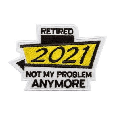 retired not my problem anymore yellow frontal