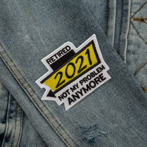 retired not my problem anymore yellow sleeve jeans jacket