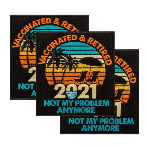 vaccinated retired not my problem anymore collage