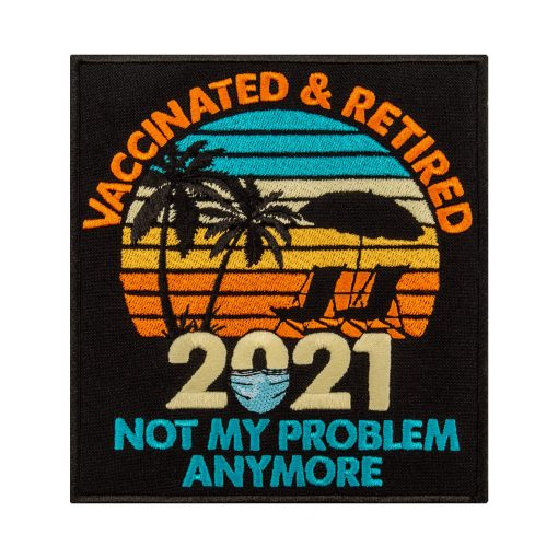 vaccinated retired not my problem anymore frontal