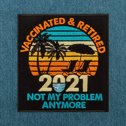 vaccinated retired not my problem anymore jeans background